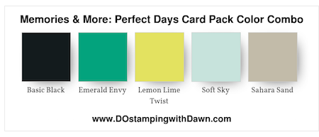 Memories & More Perfect Days Card Pack Color Combo shared by Dawn Olchefske #dostamping #stampinup #memoriesandmore