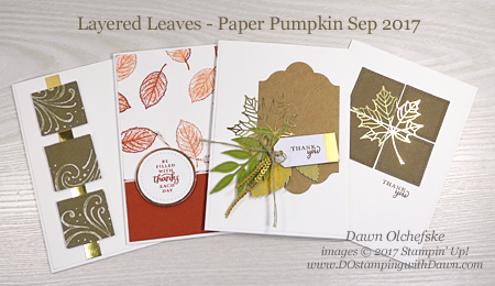 Stampin' Up! September 2017 Paper Pumpkin Layered Leaves alternate ideas shared by Dawn Olchefske #dostamping  #stampinup #handmade #cardmaking #stamping #diy #paperpumpkin #thankyou #thanksgiving #cardkit #bigshot #layeredleaves #cleanandsimple #cas