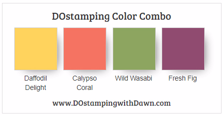 Stampin' Up! Color Combo Daffodil Delight, Calypso Coral, Wild Wasabi, Fresh Fig from Dawn Olchefske #dostamping #stampinup #fall #colorcombo