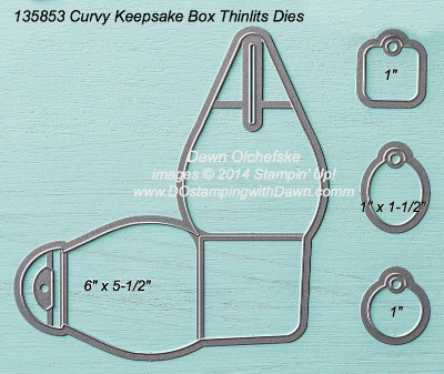 Curvy Keepsake Box Thinlits sizes shared by Dawn Olchefske #dostamping #stampinup
