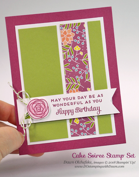 Stampin' Up!  Cake Soiree, Sweet Soiree Specialty Designer Series Paper card by Dawn Olchefske #dostamping  #stampinup #handmade #cardmaking #stamping #diy #rubberstamping #birthdaycards #sweetsoiree #cakesoiree #papercrafting