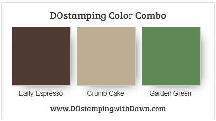 Stampin' Up! color combo Early Espresso, Crumb Cake, Garden Green by Dawn Olchefske #dostamping #stampinup #colorcombo
