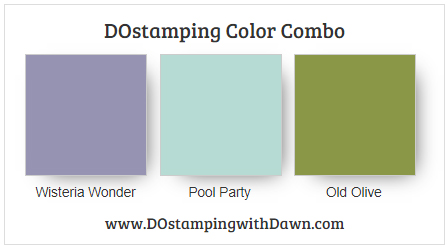 Stampin' Up! Color Combo Wisteria Wonder, Pool Party, Old Olive by Dawn Olchefske #dostamping #stampinup #colorcombo