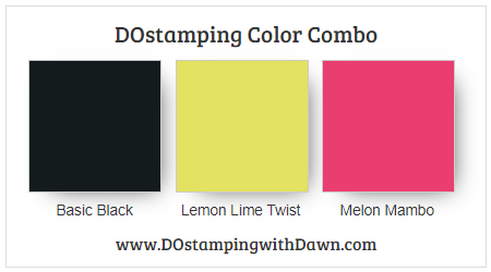 Stampin' Up! color combo Basic Black, Lemon Lime Twist, Melon Mambo by Dawn Olchefske #dostamping #stampinup #colorcombo