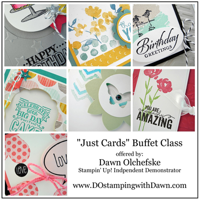 Just Cards Buffet Class TO GO for January 2015 offered by Dawn Olchefske #dostamping #stampinup