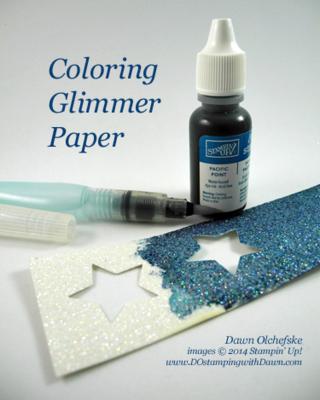 Coloring Glimmer Paper by Dawn Olchefske #dostamping #stampinup
