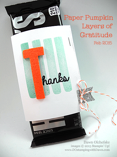 Feb 2015 Layers of Gratitude Paper Pumpkin alternative ideas from Dawn Olchefske #dostamping #stampinup