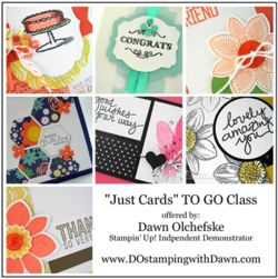 Now Available - March 2015 Just Cards Buffet TO GO class offered by Dawn Olchefske #dostamping #stampinup