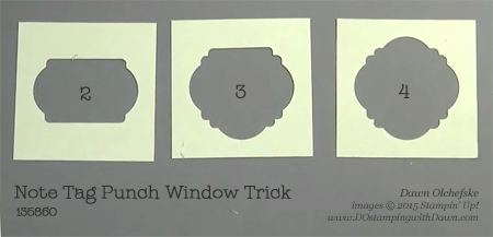 Note Tag Punch Window Trick shared by Dawn Olchefske #dostamping #stampinup