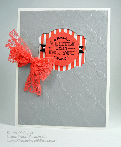 A Little Something Card shared by Dawn Olchefske #dostamping #stampinup