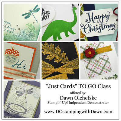 October Card Buffet TO GO class offered by Dawn Olchefske #dostamping #stampinup