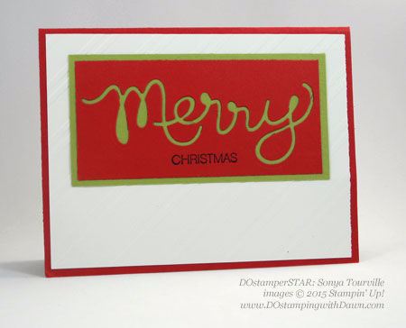 DOstamperSTARS Holiday cards shared by Dawn Olchefske #dostamping #stampinup (Sonya Tourville)