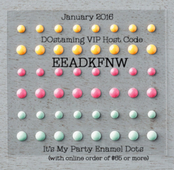 DOstamping Jan 2015 VIP Host Code Gift, It's My Party Enamel Dots #stampinup