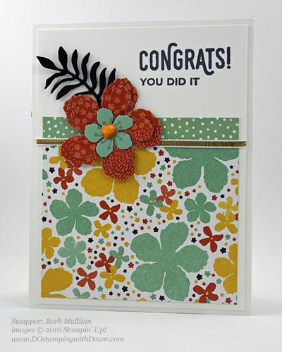 Botanical Gardens Bundle swap cards Shared by Dawn Olchefske #dostamping #stampinup (Barb Mullikin)