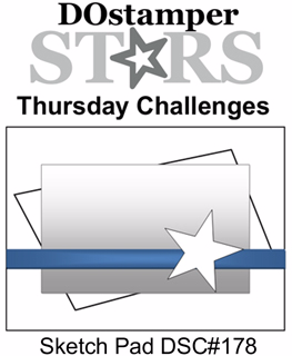 DSC#178 DOstamper STARS Thursday Sketch Challenge, #dostamping, #stampinup