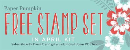 Extra BONUS Stamp set in April Paper Pumpkin kit, Join by April 10th #dostamping #stampinup