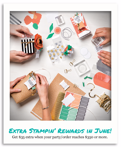 Get $35 Extra Stampin'Rewards in June 2016 with Dawn Olchefske #dostamping #stampinup