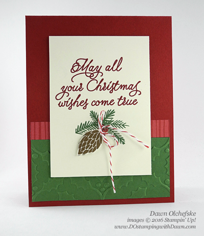 Peace This Christmas with Holly Texture Embossing Folder holiday card created by Dawn Olchefske for DOstamperSTARS Thursday Challenge #DSC188 #dostamping #stampinup