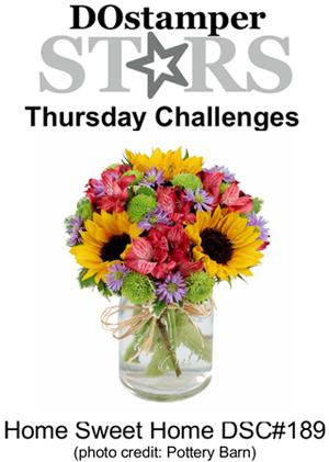 DOstamperSTARS Thursday Challenge #189-Home Sweet Home
