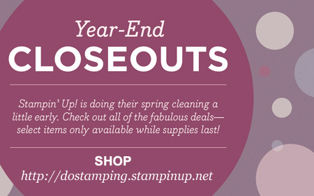 Stampin' Up! Year End Closeout, Shop with Dawn O #dostamping