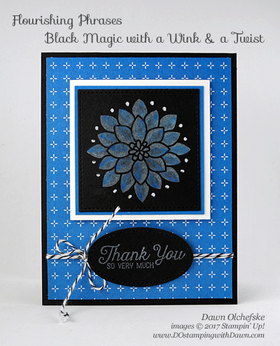Stampin' Up! Flourishing Phrases Black Magic with a Wink & a Twist card by Dawn Olchefske #dostamping