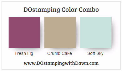 Stampin' Up! color combo Fresh Fig,Crumb Cake, Soft Sky shared by Dawn Olchefske #dostamping