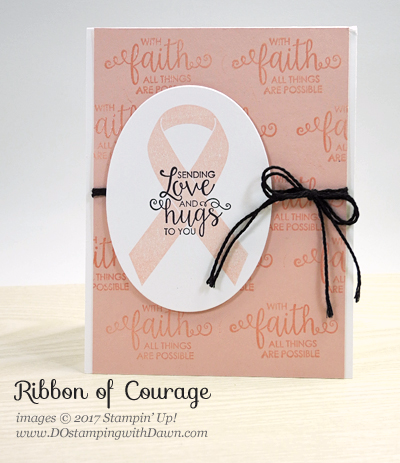 Stampin' Up! Ribbon of Courage card shared by Dawn Olchefske #dostamping