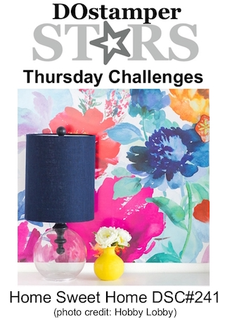 DOstamperSTARS Thursday Challenge #DSC241 - Home Sweet Home #dostamping