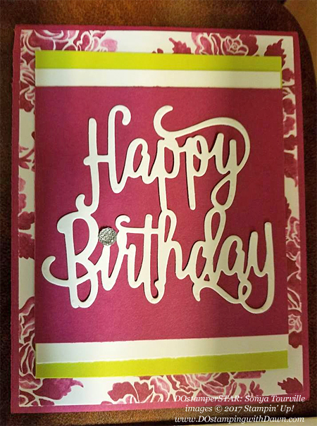 Stampin' Up! Happy Birthday Thinlit card shared by Dawn Olchefske #dostamping (Sonya Tourville)