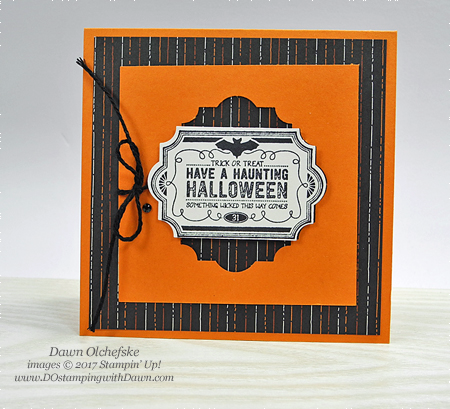 Stampin' Up! Labels to Love Halloween card by Dawn Olchefske #dostamping  #stampinup #handmade #cardmaking #stamping #diy #labelstolove #trickortreat #halloween