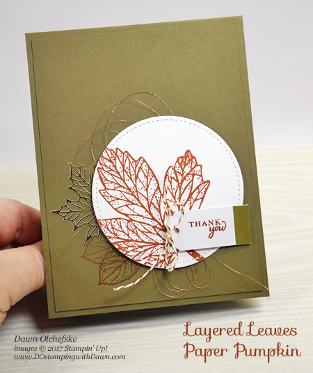 Stampin' Up! September 2017 Paper Pumpkin: Layered Leaves shared by Dawn Olchefske #dostamping  #stampinup #handmade #cardmaking #stamping #diy #paperpumpkin #layeredleaves #autumn #thankyou