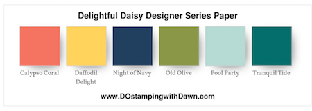 Stampin' Up! color combo (Calypso Coral, Daffodil Delight, Night of Navy, Old Olive, Pool Party, Tranquil Tide) by Dawn Olchefske #dostamping #stampinup #colorcombo