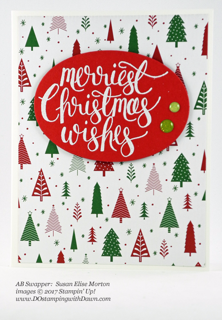 Stampin' Up! Be Merry Designer Series Paper samples shared by Dawn Olchefske #dostamping  #stampinup #handmade #cardmaking #stamping #diy #rubberstamping #DSP #designerseriespaper #christmas #bemerry (Susan Elise Morton)