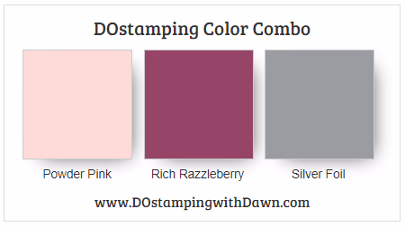 Stampin' Up! color combo Rich Razzleberry, Powder Pink, Silver Foil by Dawn Olchefske #dostamping #stampinup #colorcombo