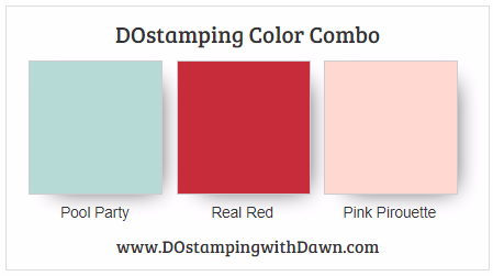 Stampin' Up! color combo Pool Party, Real Red, Pink Pirouette by Dawn Olchefske #dostamping #stampinup #colorcombo