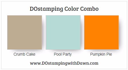Stampin' Up! color combo Crumb Cake, Pool Party, Pumpkin Pie by Dawn Olchefske #dostamping #stampinup #colorcombo