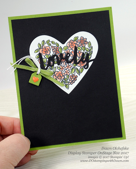 Stampin' Up! Heart Happiness stamp set projects created and shared by Dawn Olchefske #dostamping  #stampinup #handmade #cardmaking #stamping #diy #rubberstamping #OnStage2017
