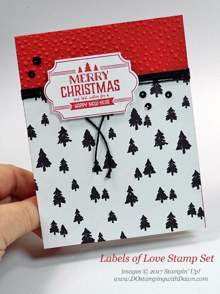 Stampin' Up! Label to Love stamp set shared by Dawn Olchefske #dostamping #stampinup #handmade #cardmaking #stamping #diy #rubberstamping #christmascards