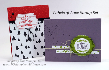 Stampin' Up! Label to Love stamp set shared by Dawn Olchefske #dostamping  #stampinup #handmade #cardmaking #stamping #diy #rubberstamping #christmascards #thankyoucards
