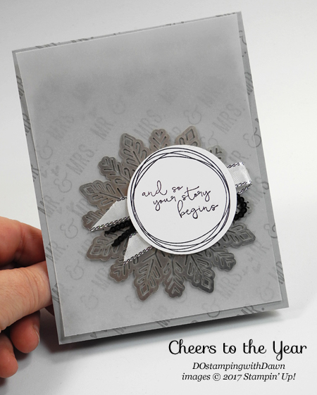 Stampin' Up! Cheers to the Year stamp set shared by Dawn Olchefske #dostamping  #stampinup #handmade #cardmaking #stamping #diy #rubberstamping #weddingcards #mr&mrs
