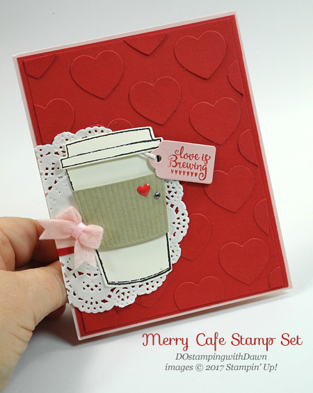 Stampin' Up! Merry Cafe stamp set and Coffe Cups Framelits shared by Dawn Olchefske #dostamping  #stampinup #handmade #cardmaking #stamping #diy #rubberstamping #merrycafe #valentinesdaycards #bigshot