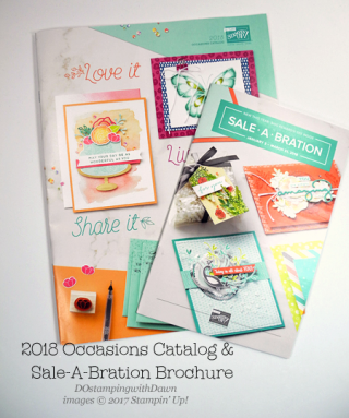 Stampin' Up! 2018 Occasions & Sale-a-Bration starts Jan 3rd, Shop with Dawn Olchefske #dostamping #stampinup #2018occasions #2018sab #cardmaking #diy