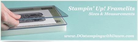 Stampin' Up! Framelit & Thinlits Sizes #dostamping  #stampinup #framelit #thinliit #measurements #bigshot #diy #cardmaking #papercrafting