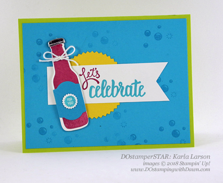 Stampin' Up! Bubble Over Bundle DOstamperSTARS swap shared by Dawn Olchefske #dostamping  #stampinup #handmade #cardmaking #stamping #diy #rubberstamping #papercrafting #DOstamperSTARS #2018OccasionsCatalog #birthdaycards (Karla Larson)