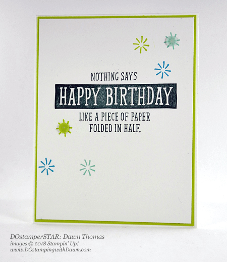 Stampin' Up! DOstamperSTARS Birthday Wit swap shared by Dawn Olchefske #dostamping  #stampinup #handmade #cardmaking #stamping #diy #rubberstamping #papercrafting #DOstamperSTARS #2018OccasionsCatalog #birthdaycards #birthdaywit (Dawn Thomas)