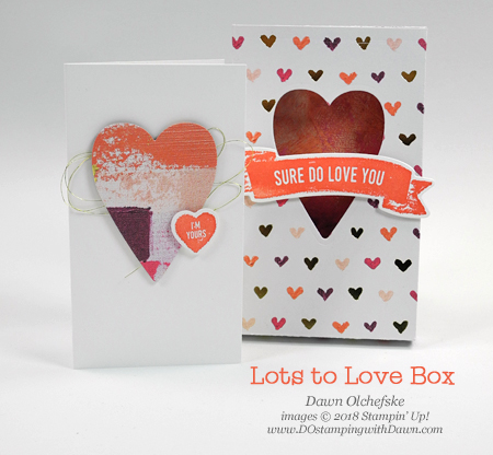 Stampin' Up! Lots to Love Box ideas shared by Dawn Olchefske #dostamping #stampinup #handmade #cardmaking #stamping #diy #rubberstamping #papercrafting #lotstolovebox #suredoloveyou #treatboxholders #packaging #bigshot #video