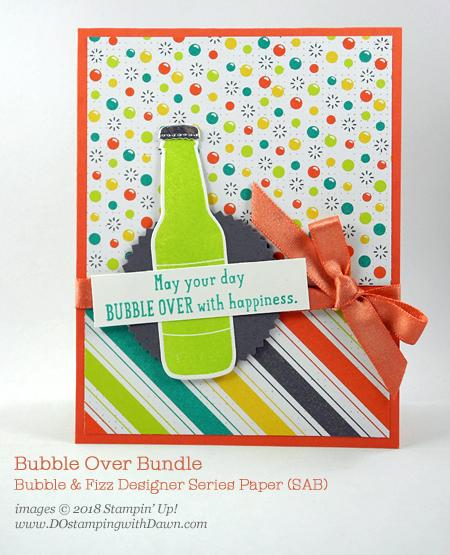Stampin' Up! Bubble Over Bundle and Sale-a-Bration Bubble & Fizz Designer Series Paper card shared by Dawn Olchefske for DOstamperSTARS Thursday Challenge #DSC268 #dostamping #stampinup #handmade #cardmaking #stamping #diy #rubberstamping #papercrafting #bubbleover #bubbleandfizz #birthdaycards