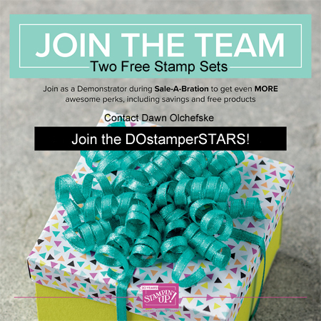 Join the DOstamperSTARS!  With Dawn Olchefske.  During Sale-a-Bration, choose two extra FREE stamp sets with your $99 Starter Kit. Join here: https://ida.stampinup.com/?demoid=61500   #stampinup #dawnolchefske #dostamping #dostamperSTARS #ownyourownbusiness