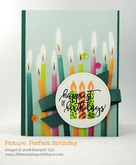 Stampin' Up! Picture Perfect Birthday stamp set shared by Dawn Olchefske #dostamping  #stampinup #handmade #cardmaking #stamping #diy #rubberstamping #papercrafting #birthdaycards #quickandcutecards