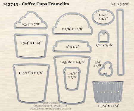 Stampin' Up! Coffee Cups Framelit Dies sizes shared by Dawn Olchefske #dostamping
